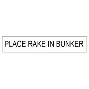"Aufkleber ""Place rake in Bunker"" - 11000"